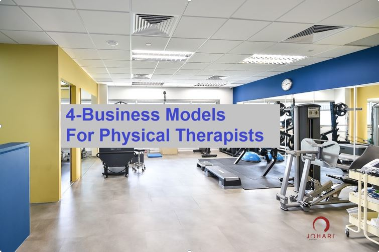 Business Models for Physical Therapists