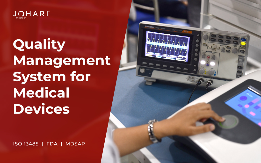 Importance of Quality Management System in Medical Device Manufacturing