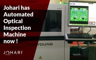 Johari has Automated Optical Inspection Machine now !